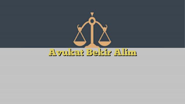 Avukat Bekir Alim