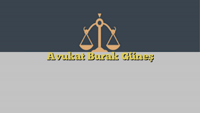 Avukat Burak Güneş