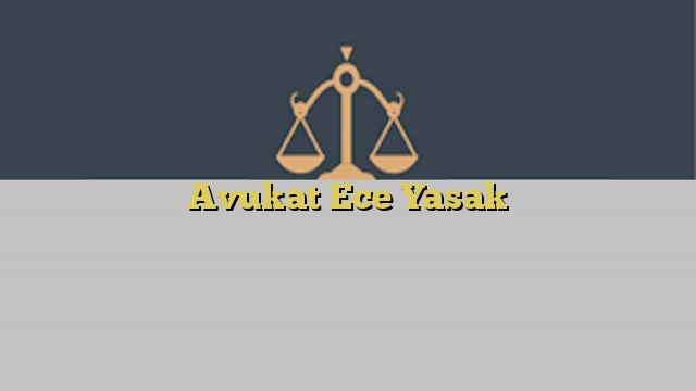 Avukat Ece Yasak