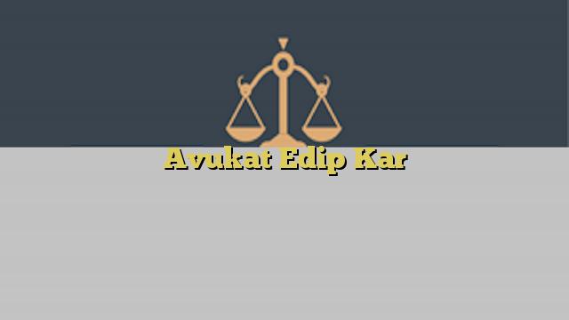 Avukat Edip Kar