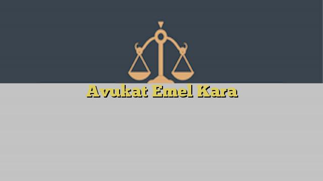 Avukat Emel Kara