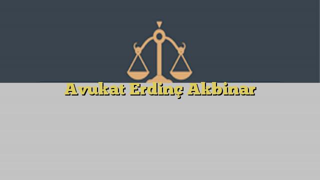 Avukat Erdinç Akbinar