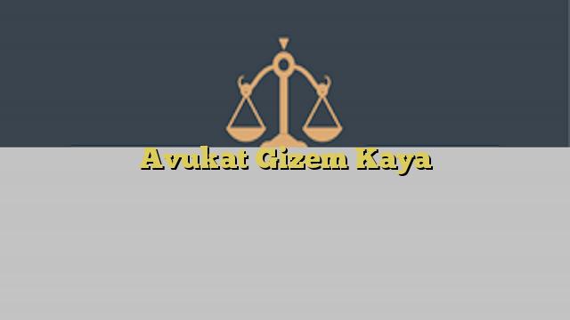 Avukat Gizem Kaya
