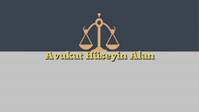 Avukat Hüseyin Alan
