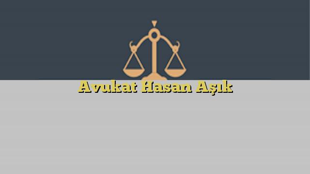 Avukat Hasan Aşık