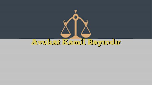 Avukat Kamil Bayındır