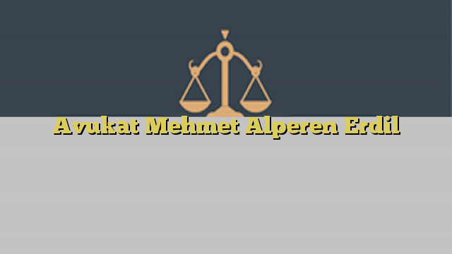 Avukat Mehmet Alperen Erdil
