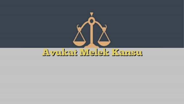 Avukat Melek Kansu