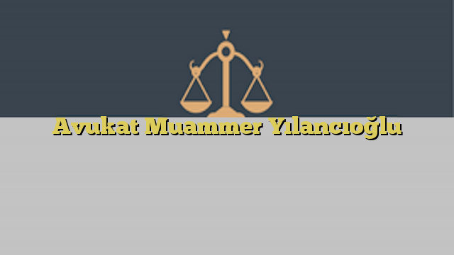 Avukat Muammer Yılancıoğlu