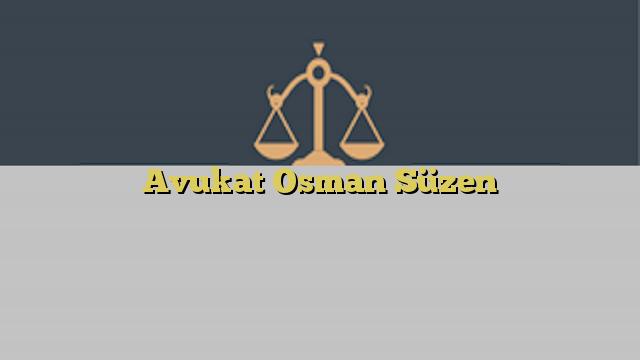 Avukat Osman Süzen