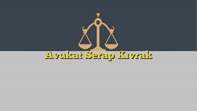 Avukat Serap Kıvrak