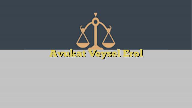 Avukat Veysel Erol