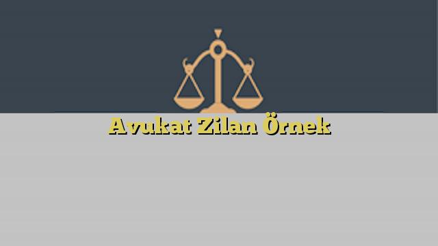 Avukat Zilan Örnek