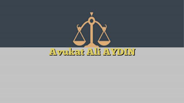 Avukat Ali AYDIN
