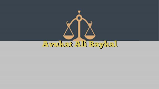 Avukat Ali Baykal