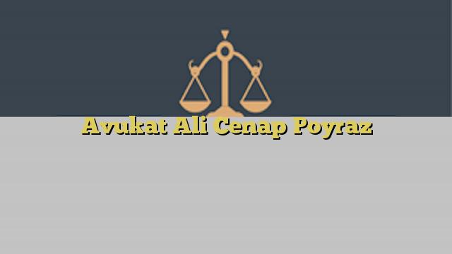 Avukat Ali Cenap Poyraz