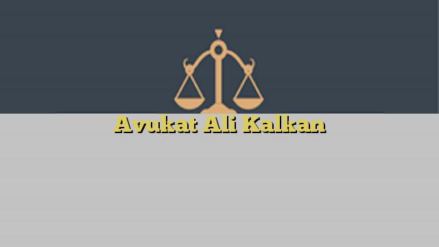 Avukat Ali Kalkan