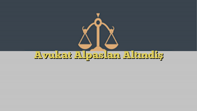 Avukat Alpaslan Altındiş