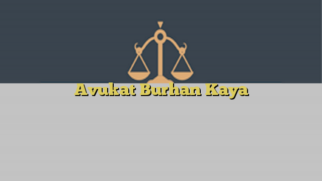 Avukat Burhan Kaya