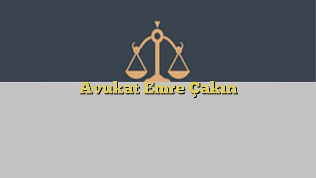 Avukat Emre Çakın