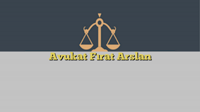 Avukat Fırat Arslan