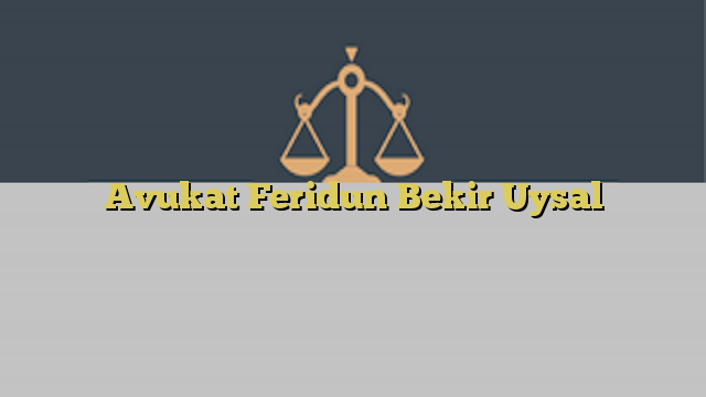 Avukat Feridun Bekir Uysal
