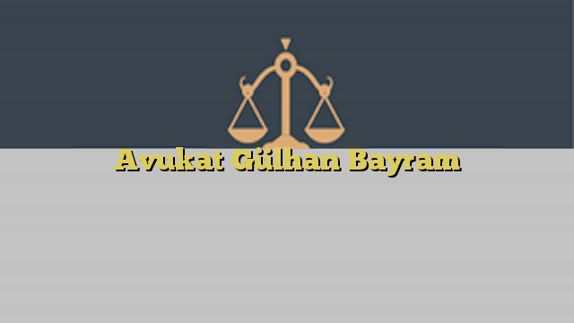 Avukat Gülhan Bayram