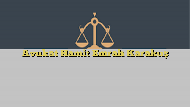 Avukat Hamit Emrah Karakuş