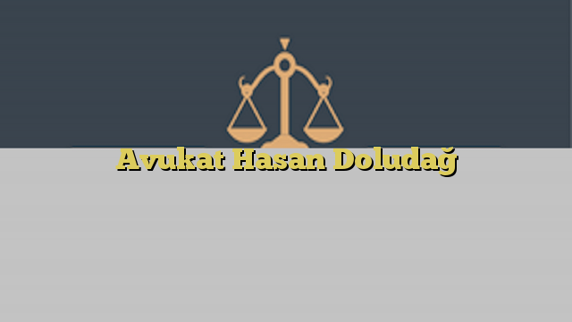 Avukat Hasan Doludağ