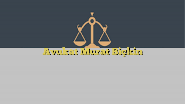 Avukat Murat Biçkin
