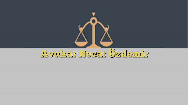 Avukat Necat Özdemir
