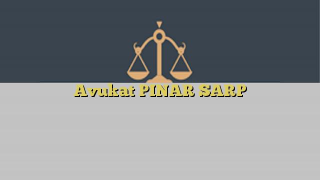 Avukat PINAR SARP