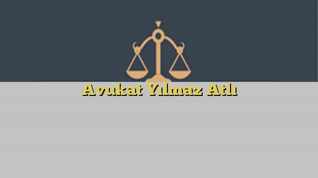 Avukat Yılmaz Atlı