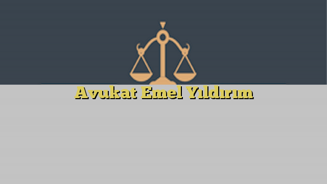 Avukat Emel Yıldırım