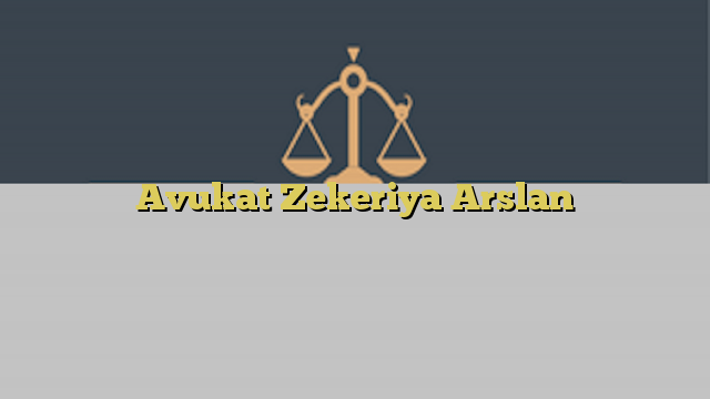Avukat Zekeriya Arslan