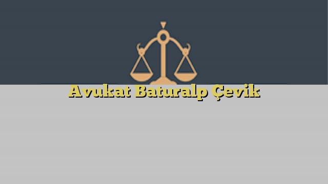 Avukat Baturalp Çevik