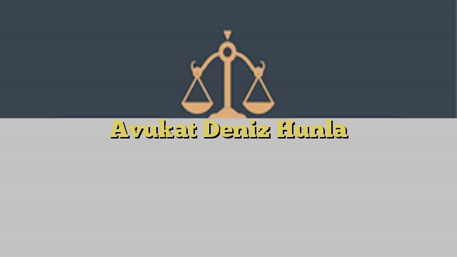 Avukat Deniz Hunla