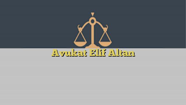 Avukat Elif Altan