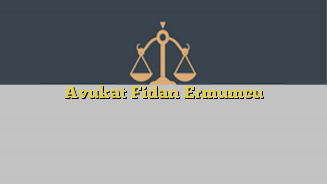 Avukat Fidan Ermumcu