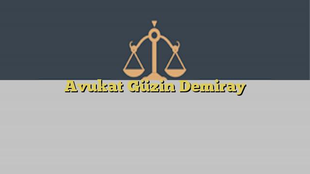 Avukat Güzin Demiray