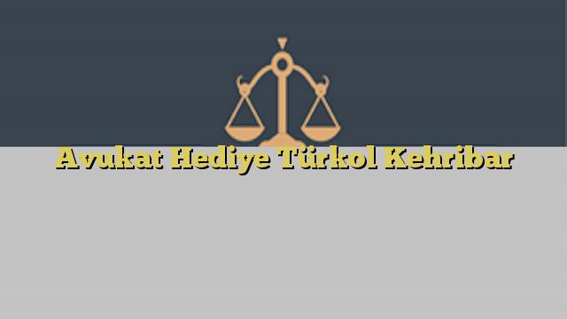 Avukat Hediye Türkol Kehribar