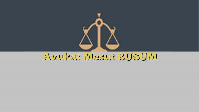 Avukat Mesut RUSUM