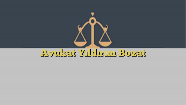 Avukat Yıldırım Bozat