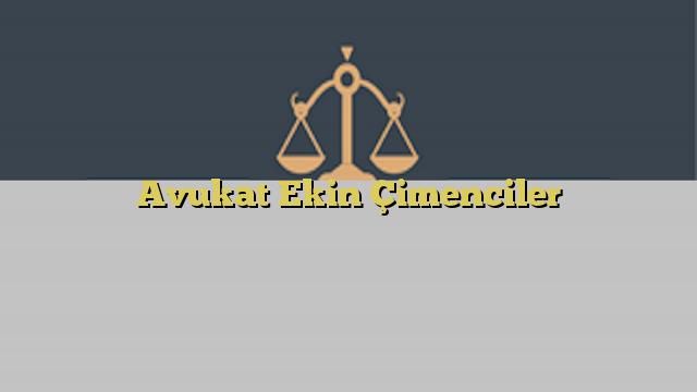 Avukat Ekin Çimenciler