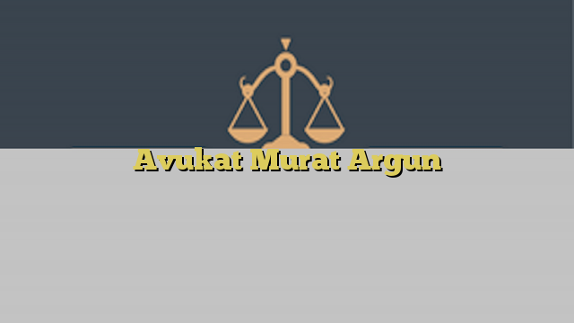 Avukat Murat Argun